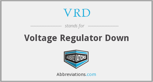 VRD - Voltage Regulator Down