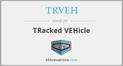 What does TRVEH stand for?