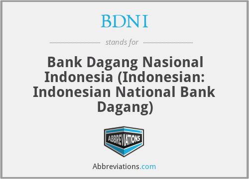 BDNI - Bank Dagang Nasional Indonesia (Indonesian: Indonesian National Bank Dagang)