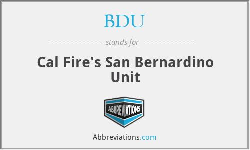 BDU - Cal Fire's San Bernardino Unit