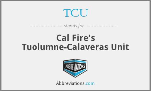 TCU - Cal Fire's Tuolumne-Calaveras Unit