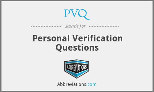 PVQ - Personal Verification Questions