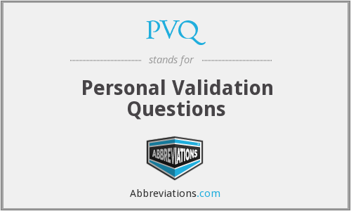 PVQ - Personal Validation Questions
