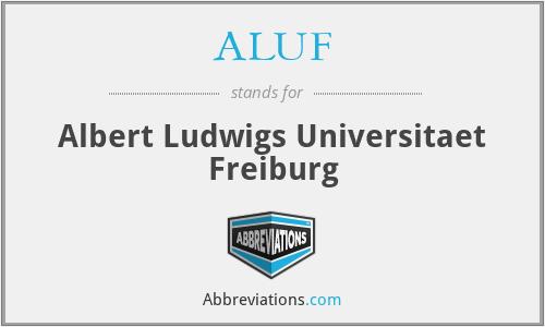 ALUF - Albert Ludwigs Universitaet Freiburg
