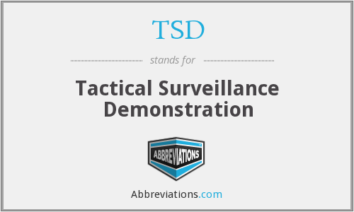 TSD - Tactical Surveillance Demonstration