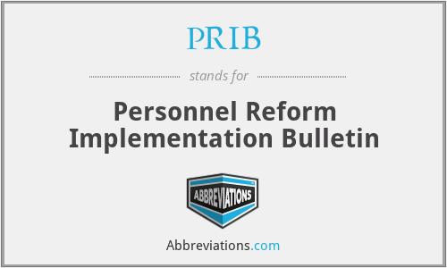 PRIB - Personnel Reform Implementation Bulletin