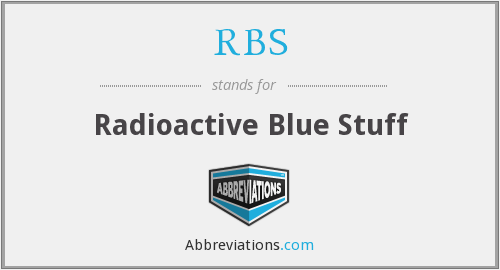 RBS - Radioactive Blue Stuff