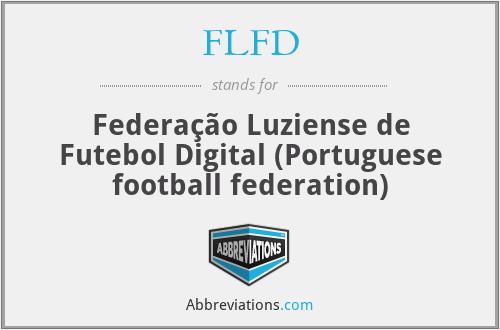 FLFD - Federação Luziense de Futebol Digital (Portuguese football federation)