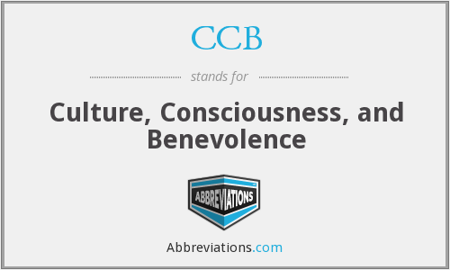 CCB - Culture, Consciousness, and Benevolence