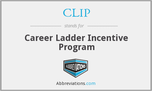 CLIP - Career Ladder Incentive Program