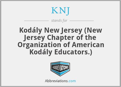 KNJ - Kodály New Jersey (New Jersey Chapter of the Organization of American Kodály Educators.)