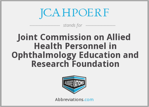 What does JCAHPOERF stand for?