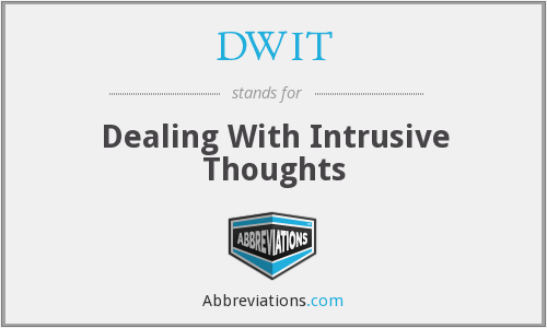 DWIT - Dealing With Intrusive Thoughts