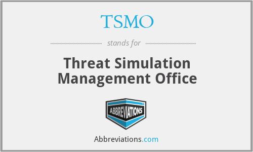 TSMO - Threat Simulation Management Office