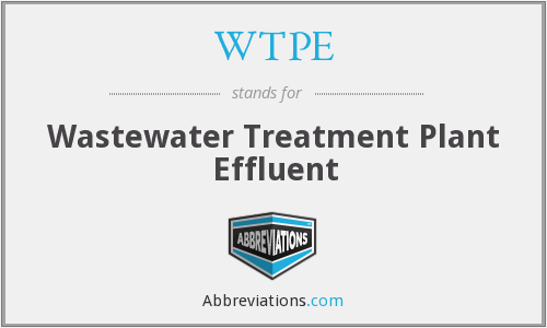 WTPE - Wastewater Treatment Plant Effluent
