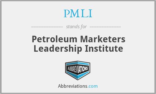 PMLI - Petroleum Marketers Leadership Institute