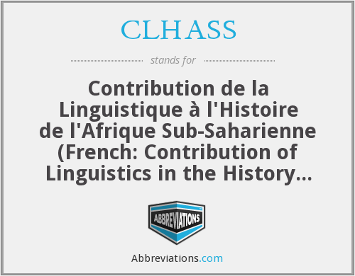 What does CLHASS stand for?