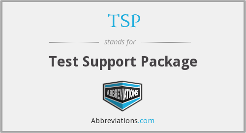 TSP - Test Support Package