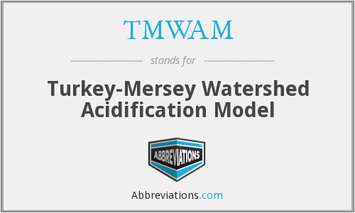 TMWAM - Turkey-Mersey Watershed Acidification Model