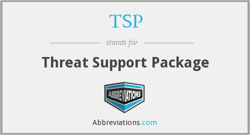 TSP - Threat Support Package