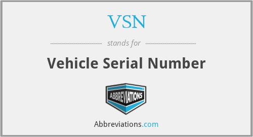 VSN - Vehicle Serial Number