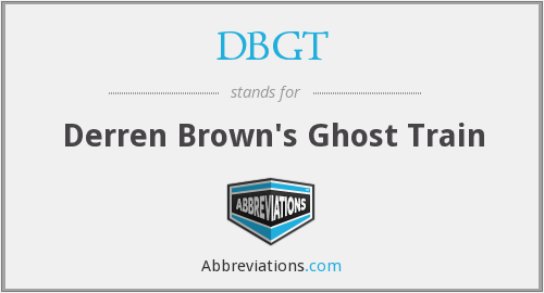 DBGT - Derren Brown's Ghost Train