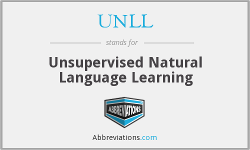 UNLL - Unsupervised Natural Language Learning