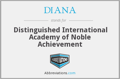 DIANA - Distinguished International Academy of Noble Achievement