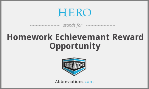 HERO - Homework Echievemant Reward Opportunity
