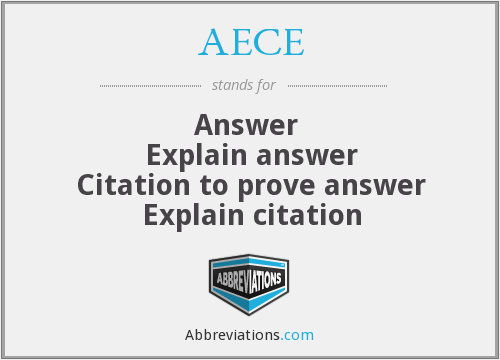 AECE - Answer  Explain answer Citation to prove answer Explain citation