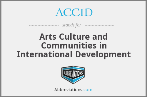 ACCID - Arts Culture and Communities in International Development