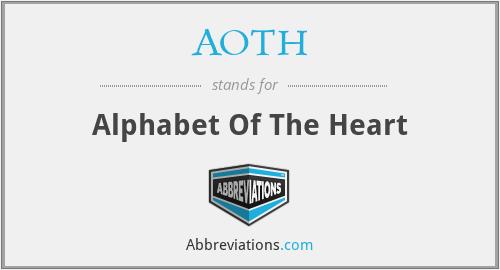 AOTH - Alphabet Of The Heart