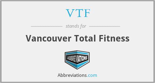 VTF - Vancouver Total Fitness