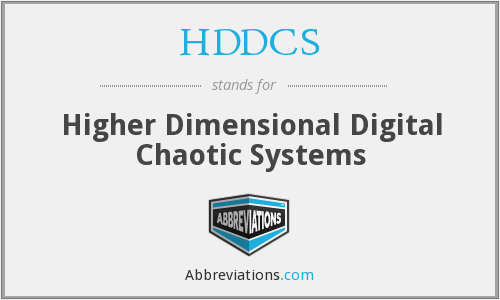 HDDCS - Higher Dimensional Digital Chaotic Systems