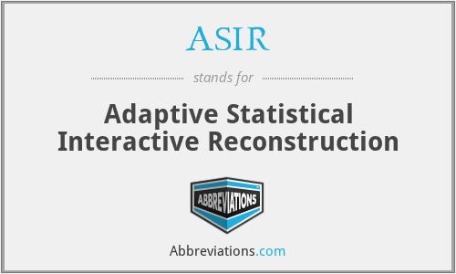 ASIR - Adaptive Statistical Interactive Reconstruction