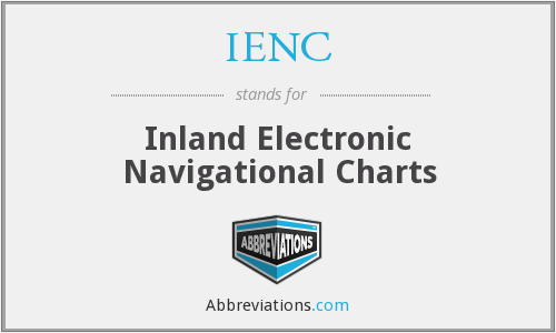 IENC - Inland Electronic Navigational Charts