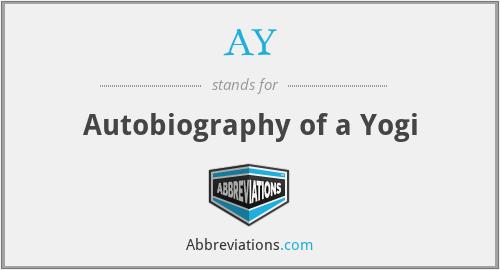 AY - Autobiography of a Yogi