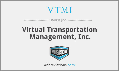 What does VTMI stand for?