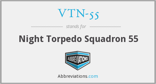 What does VTN-55 stand for?