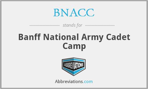 BNACC - Banff National Army Cadet Camp
