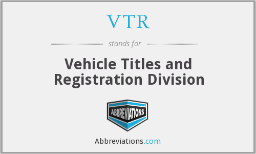 VTR - Vehicle Titles and Registration Division