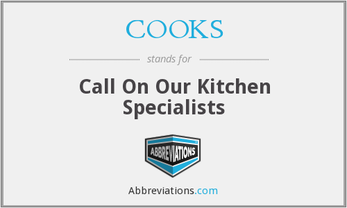 COOKS - Call On Our Kitchen Specialists