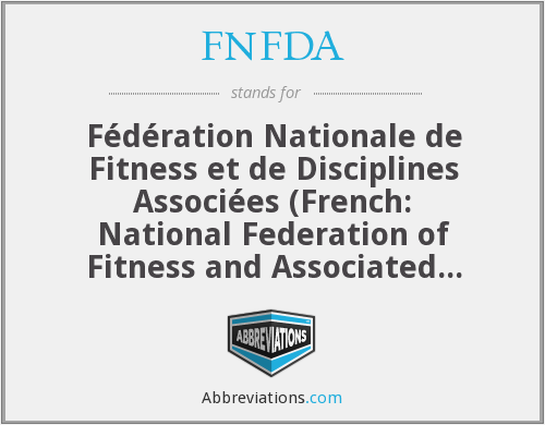 What does FNFDA stand for?