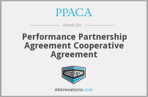 PPACA - Performance Partnership Agreement Cooperative Agreement