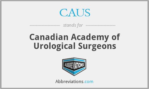 CAUS - Canadian Academy of Urological Surgeons