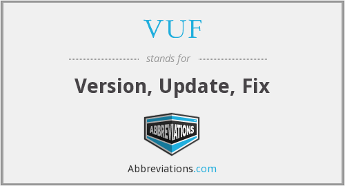 VUF - Version, Update, Fix
