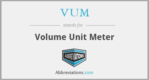 VUM - Volume Unit Meter