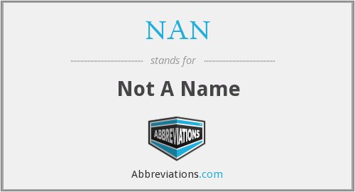 NAN - Not A Name