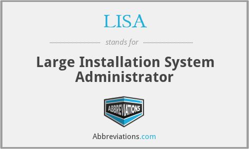 LISA - Large Installation System Administrator