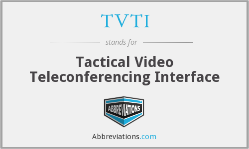 What does TVTI stand for?